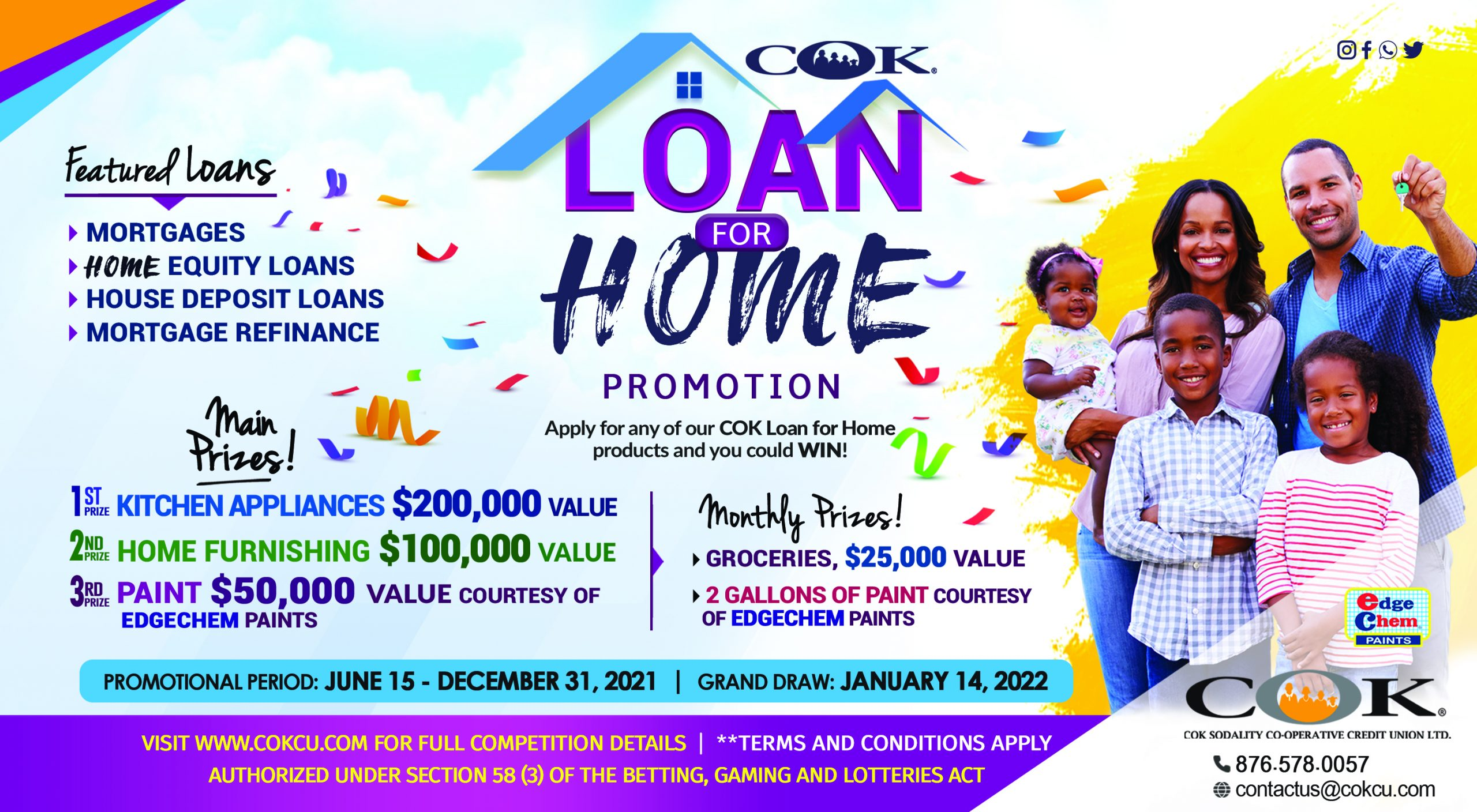 Loan for Home Campaign Rules